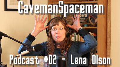 Cover art for CavemanSpaceman Podcast #02 - Lena Olson