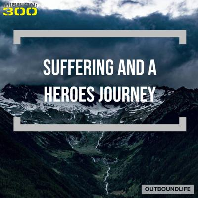 Cover art for Episode 31 - Suffering and the Heroes Journey - Discussion