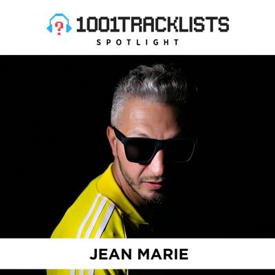 Cover art for Jean Marie - 1001Tracklists Spotlight Mix