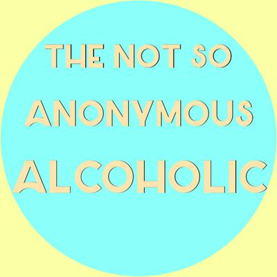 Cover art for The Not So Anonymous Alcoholic: Chapter 19