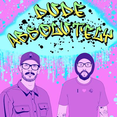 Cover art for Dude Absolutely