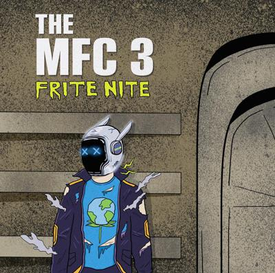 Cover art for The MFC Episode Three: Frite Nite