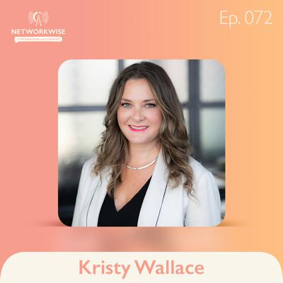 Cover art for Kristy Wallace: Elevating Her Network