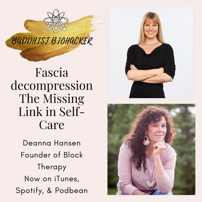 Cover art for Fascia Decompression: The Missing Link in Self-Care with Deanna Hansen In. 2