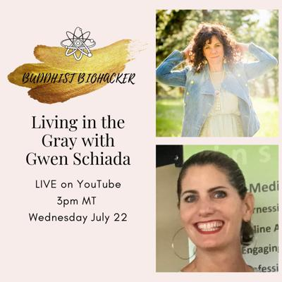 Cover art for Living in the Gray with Special Guest Gwen Schiada