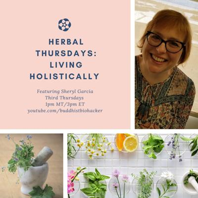 Cover art for Herbal Thursday's with Featured Guest Sheryl Garcia In. 2