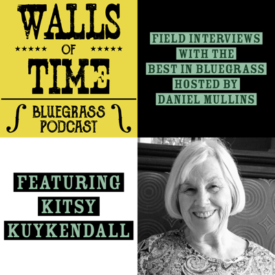 Cover art for S2 E5. Kitsy Kuykendall: The Rolling Stone of Bluegrass