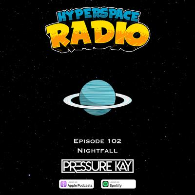 Cover art for #102 - Hyperspace Radio - Nightfall