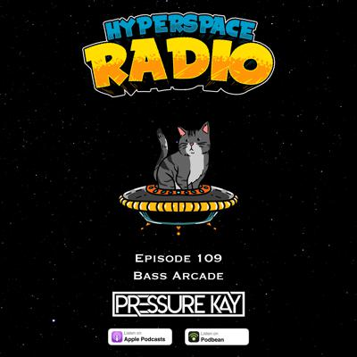 Cover art for #109 - Hyperspace Radio - Bass Arcade