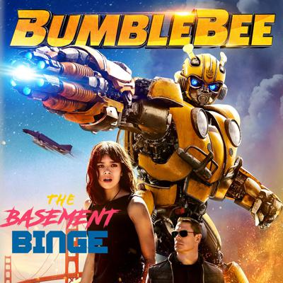 Cover art for BumbleBee (with Matt Goes To The Movies)