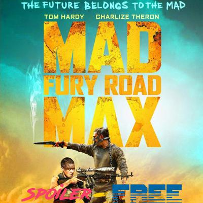 Cover art for Mad Max: Fury Road | Spoiler Wall