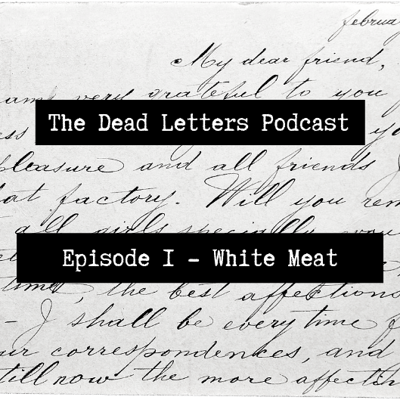 Cover art for Episode 1 - White Meat
