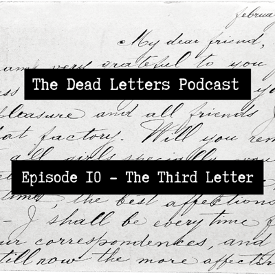 Cover art for Episode 10 - The Third Letter