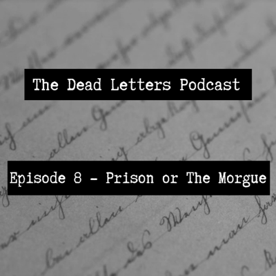 Cover art for Episode 8 - Prison or The Morgue