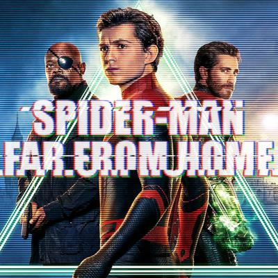 Cover art for 036: Spider-Man: Far From Home
