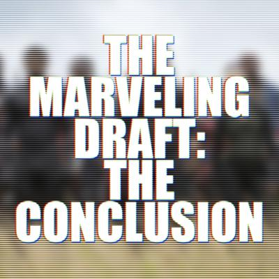 Cover art for 038: The Marveling Draft Part 2! THE PITCHES