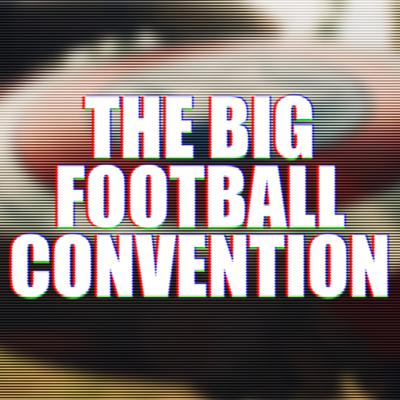 Cover art for 033: The Big Football Convention that got us hyped for Marvel instead