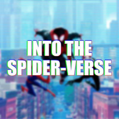 Cover art for 042: Into the Spider-Verse!