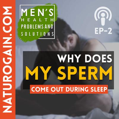 Cover art for Why Sperm Comes Out Automatically at Night? | Ep 2