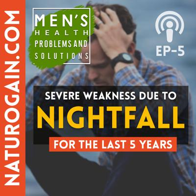Cover art for Recover from Weakness due to Excessive Nightfall | Ep 5