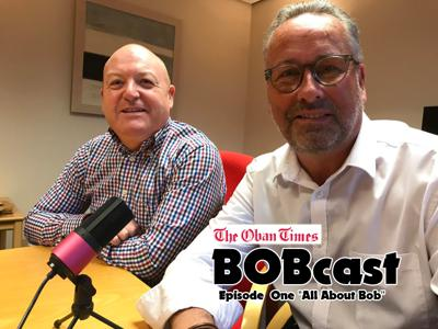 BOBcast -  from The Oban Times