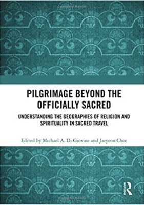 Cover art for Pilgrimage Beyond the Officially Sacred