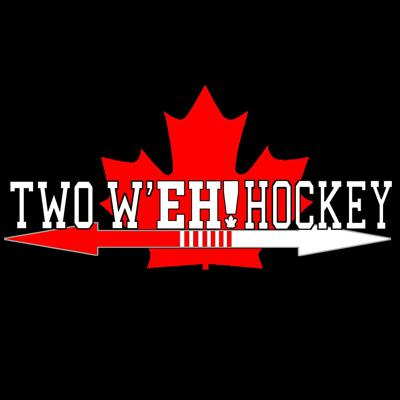 Two W'EH Hockey Podcast