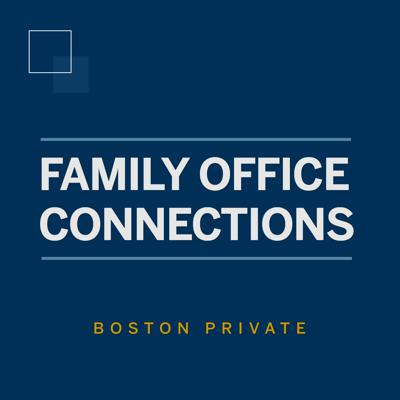 Cover art for Family Office Connections: Evolution of the Estate and Lifestyle Management Industry