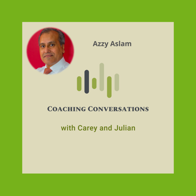 Cover art for Episode 35 with Azzy Aslam, who is a performance and change coach.