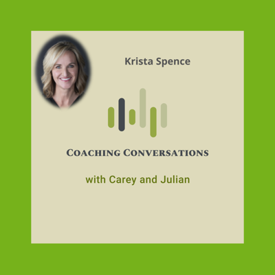 Cover art for Episode 33: Interview with Krista Spence, who is an executive and leadership coach.