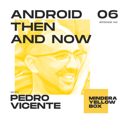 Cover art for #6 - Android Then and Now
