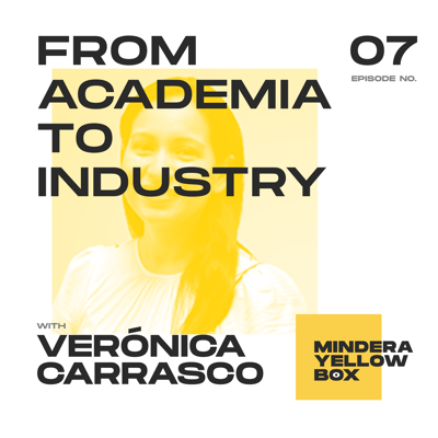 Cover art for #7 - Academia to Industry with Verónica C.
