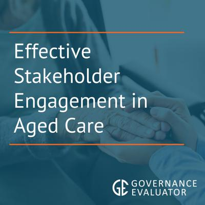 Cover art for Effective stakeholder engagement in Aged care