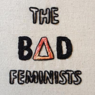 Cover art for The Bad Feminists - Episode 5 (Various Incidents of Sexism)