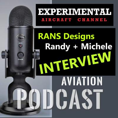 Cover art for RANS Aircraft - Randy and Michele Talk Airframes and Engines!