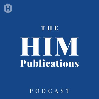 The HIM Publications Podcast