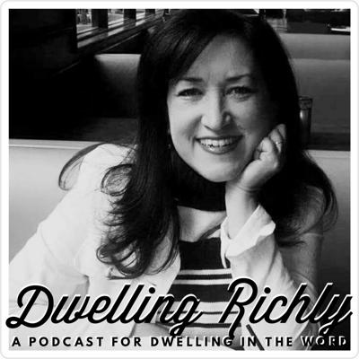 The Dwelling Richly Podcast