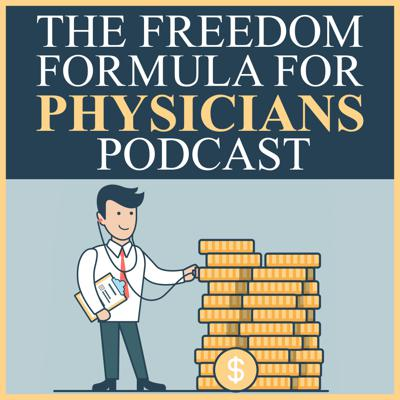 Helping Physicians Slash Their Debt, Slash Their Taxes, and Live a Liberated Lifestyle