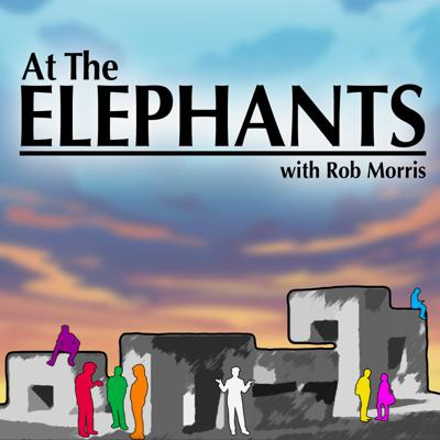 At The Elephants with Rob Morris