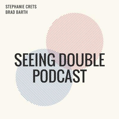 Seeing Double Podcast