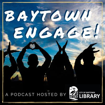 Episode 0: Welcome to the Baytown Engage Podcast!