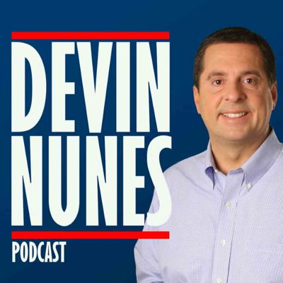 The Official Podcast of Devin Nunes.  Paid for by Devin Nunes Campaign Committee.
