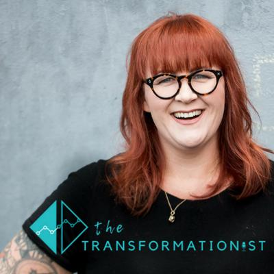 The Transformationist is a podcast is all about transformation; the strategies, stories and experiences that help us face change and transform.