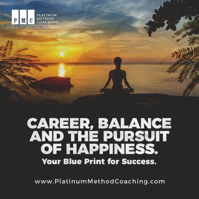 Career, Balance, and the Pursuit of Happiness