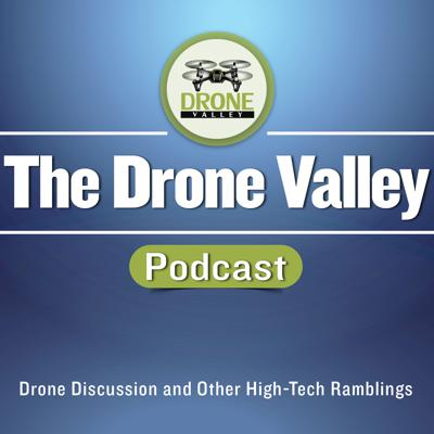 The Drone Valley Podcast