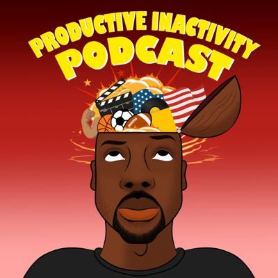 Productive Inactivity Podcast