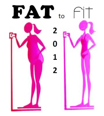 Fat to Fit 2012