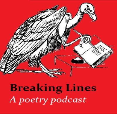 Three poets sit round a table talking about poetry fuelled by nothing but biscuits and a love of language.  breakinglines575@gmail.com Fb@breakinglinespoetrypodcast Twitter@breakinlinesp1