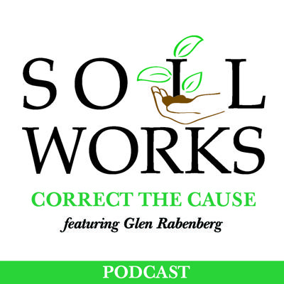 "All 10 episodes now available! Soil expert Glen Rabenberg helps you ""bring soil back to the way nature intended"" and correct the causes in your fields."