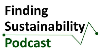 Finding Sustainability Podcast